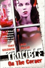 127521_Trouble_on_the_Corner_1997.jpg