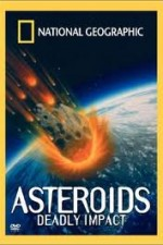 2718100_National_Geographic_Asteroids_Deadly_Impact.jpg