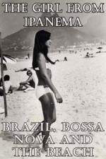 2780643_The_Girl_from_Ipanema_Brazil_Bossa_Nova_and_the_Beach.jpg