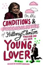 2783256_On_the_Conditions_and_Possibilities_of_Hillary_Clinton_Taking_Me_as_Her_Young_Lover_2016.jpg