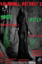 2787135_Paranormal_Retreat_2_The_Woods_Witch_2016_82.jpg