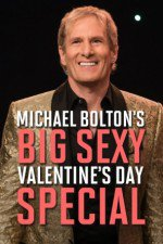 2789670_Michael_Boltons_Big_Sexy_Valentines_Day_Special.jpg