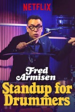 Fred Armisen: Standup For Drummers ( 2018 )