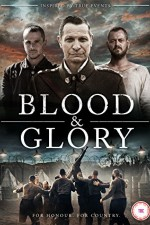 Blood and Glory ( 2018 )