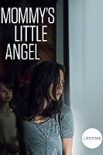 Mommy's Little Angel ( 2018 )