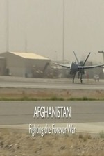 Afghanistan: Fighting the Forever War ( 2018 )