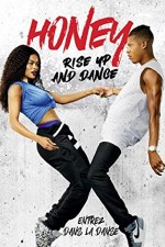 Honey Rise Up and Dance ( 2018 )